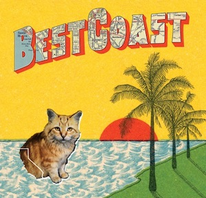 Best Coast Reveal Bodacious Cover, Song Titles of 'Crazy For