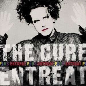 The Cure - 'Entreat Plus'