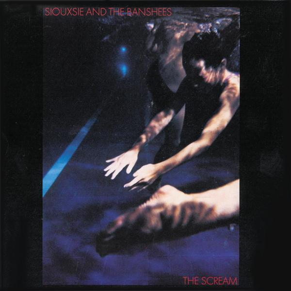 Siouxsie and the Banshees - 'The Scream' album cover