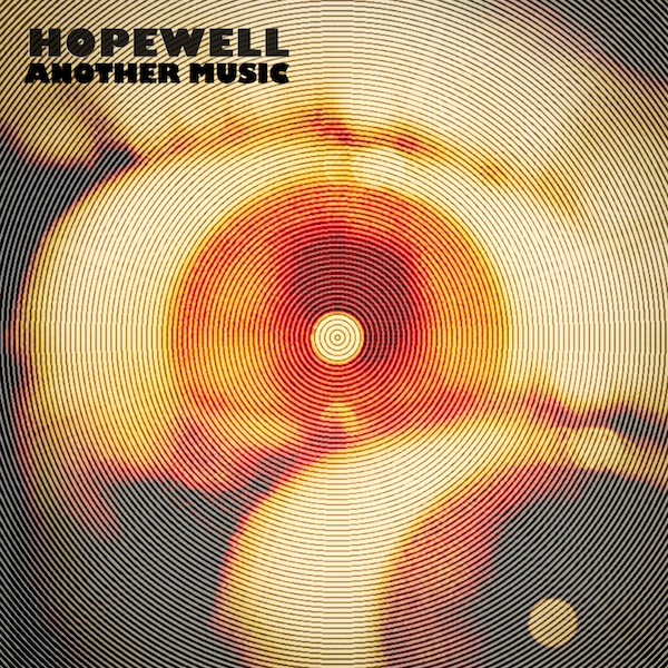 Hopewell - 'Another Music' EP