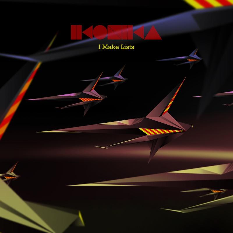 Ikonika - 'I Make Lists' EP