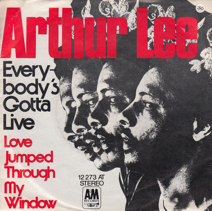 arthur-lee-everybodys-gotta-live