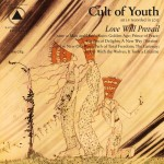 Cult of Youth - 'Love Will Prevail'