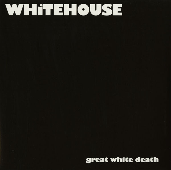 vinyl-whitehouse-great_white_death