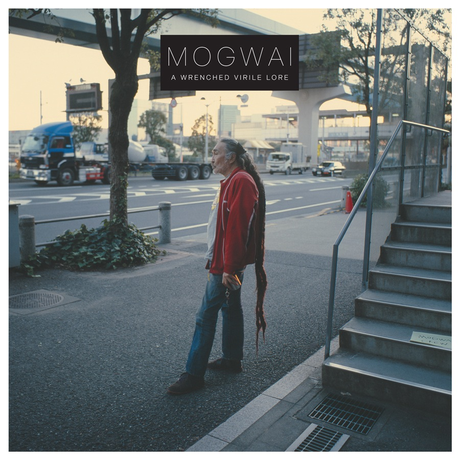 Mogwai - 'A Wrenched Virile Lore'
