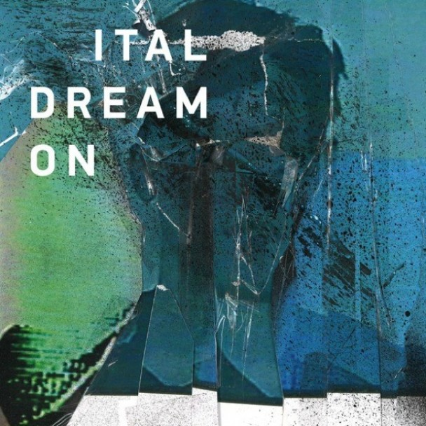 Ital - 'Dream On'