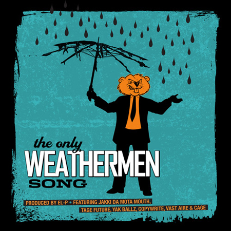 """The Only Weathermen Song"""