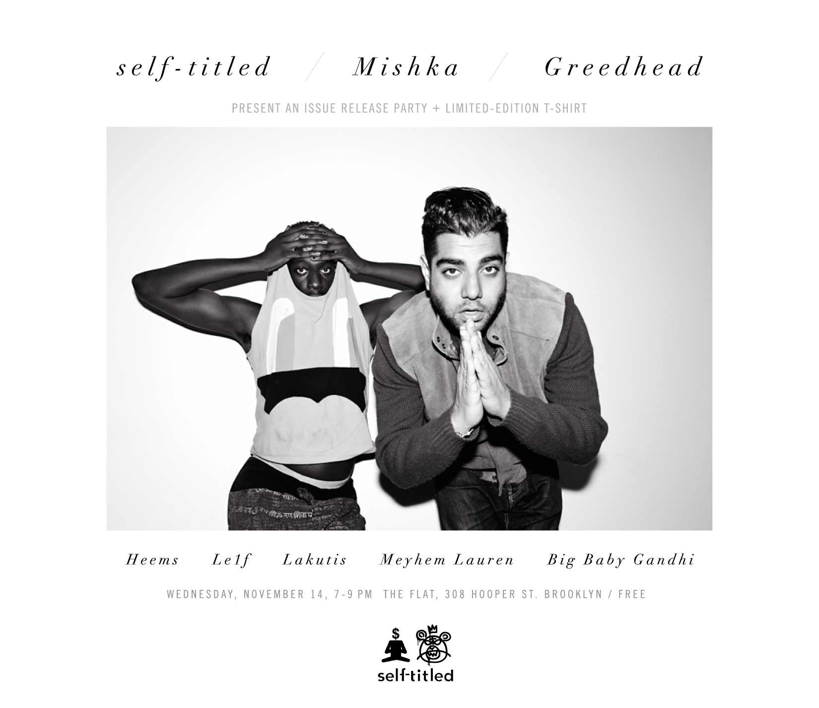 A flyer for the Mishka x Greedhead x self-titled party