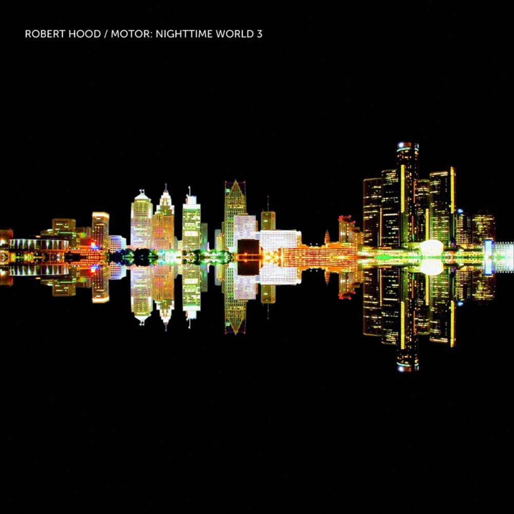 Robert Hood, 'Motor: Nighttime World 3'
