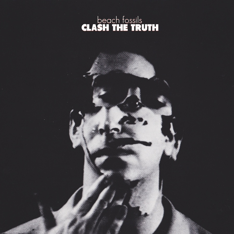 Beach Fossils - 'Clash the Truth'