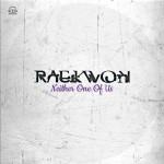 "Raekwon - ""Neither One of Us"""