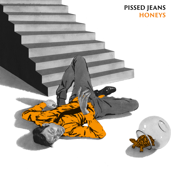 Pissed Jeans - 'Honeys'
