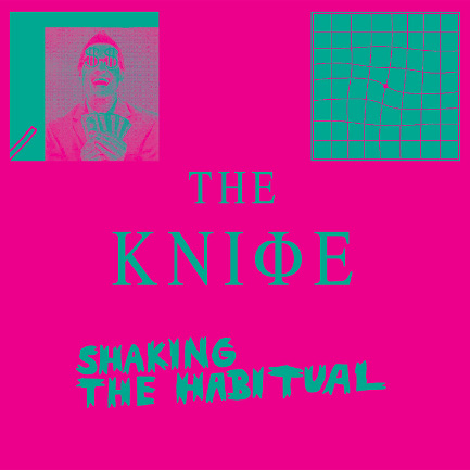 The Knife - 'Shaking the Habitual'