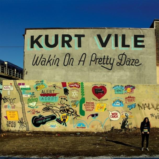 Kurt Vile - 'Wakin On A Pretty-Daze'