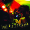 'This Ain't Chicago'