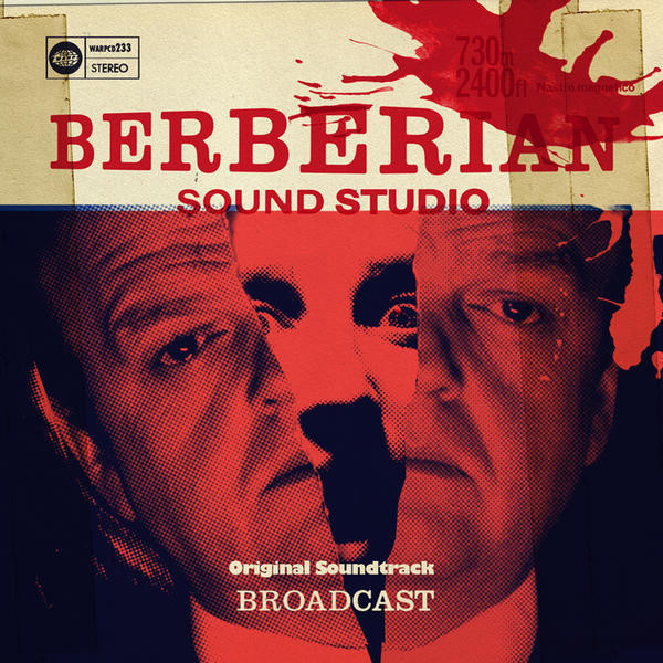 Broadcast- 'Berberian Sound Studio'