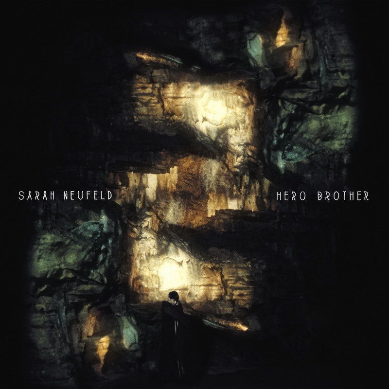 Sarah Neufeld - 'Hero Brother'