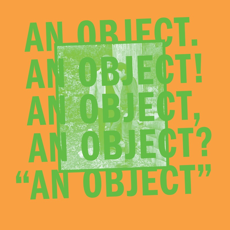 No Age - 'An Object'