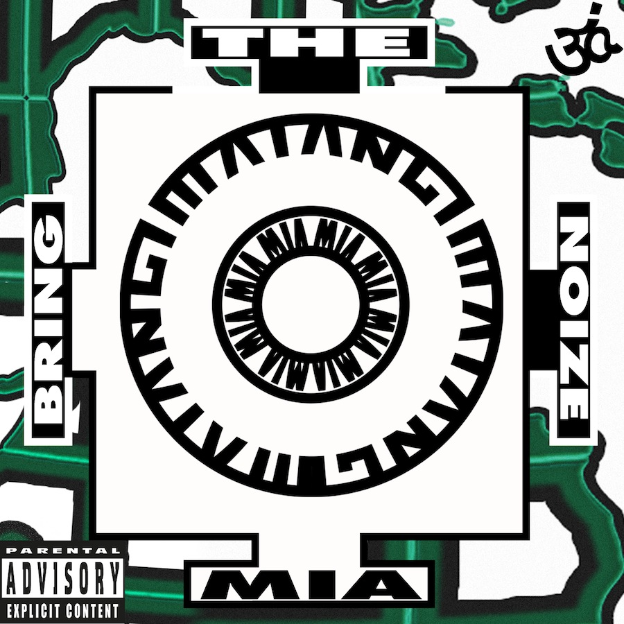 """M.I.A. - """"Bring the Noize"""""""