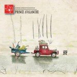 The 'Prince Avalanche' score