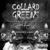 "ScHoolboy Q's ""Collard Greens"" single"