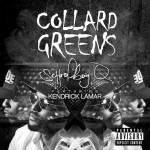 "ScHoolboy Q's ""Collard Greens"" single"