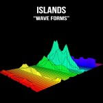 Islands - 'Wave Forms' single