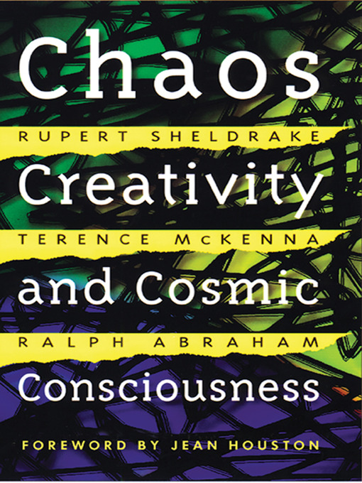 'Chaos Creativity and Cosmic Consciousness'