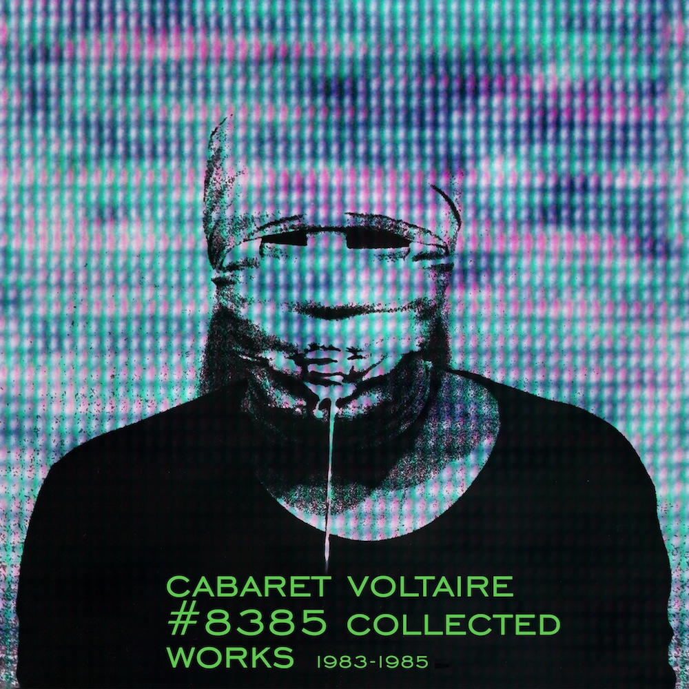 Cabaret Voltaire's 'Collected Works' box set