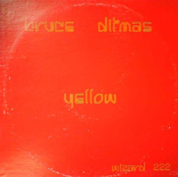 Bruce Ditmas - 'Yellow'