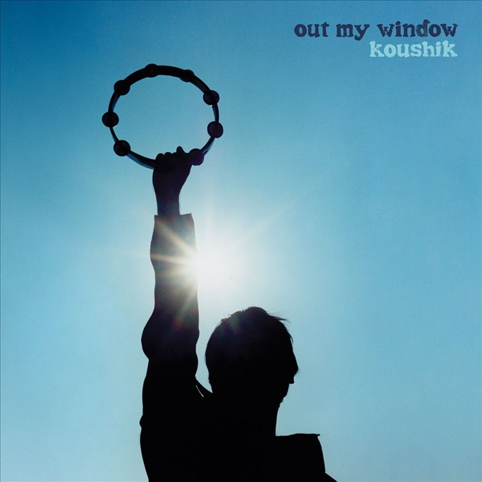 Koushik - 'Out My Window'