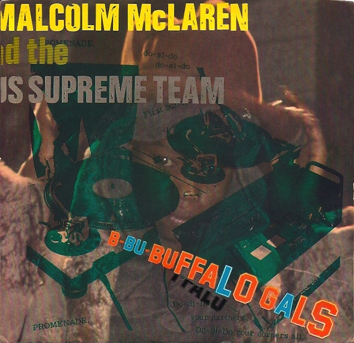 Malcolm McLaren & the World's Famous Supreme Team - 'Buffalo Gals'