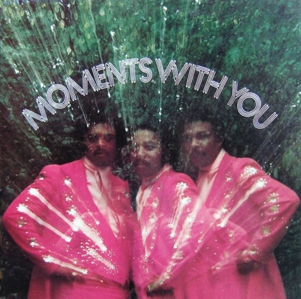 The Moments - 'Moments With You'