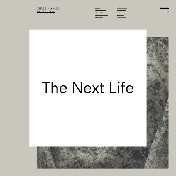 Girls Names - 'The Next Life'