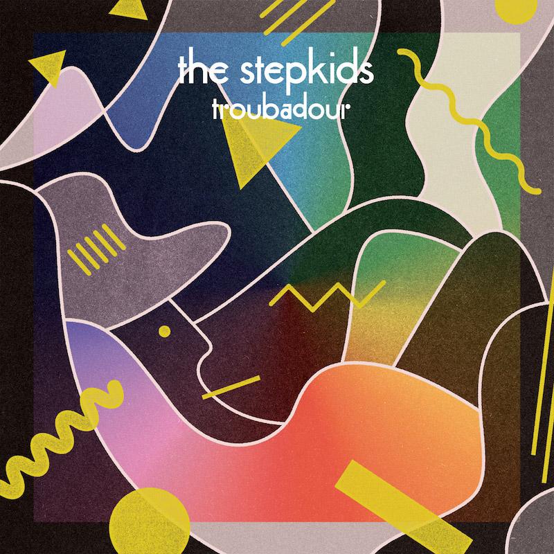 The Stepkids - 'Troubadour' cover art