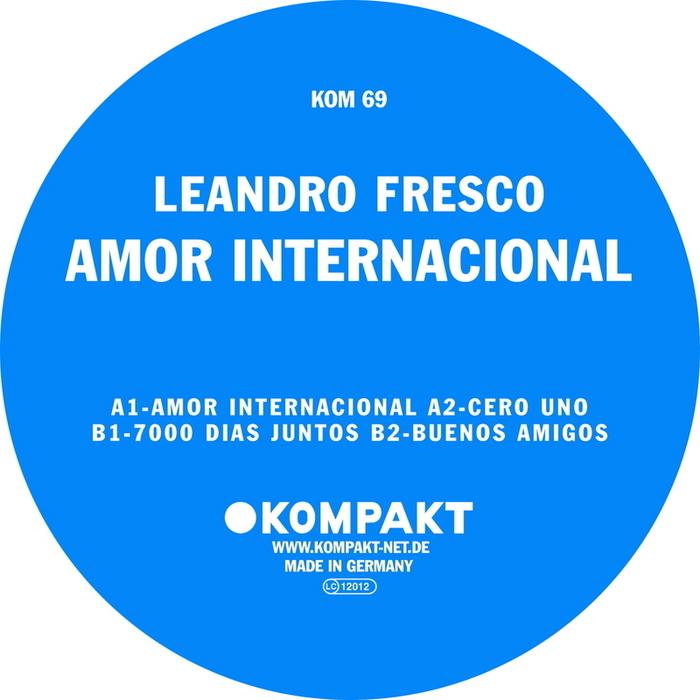 Leandro Fresco - 'Amor Internacional'