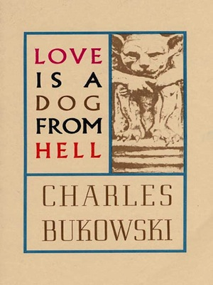 'Love is a Dog From Hell'