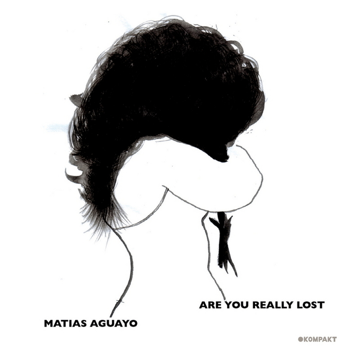 Matias Aguayo - 'Are You Really Lost?'