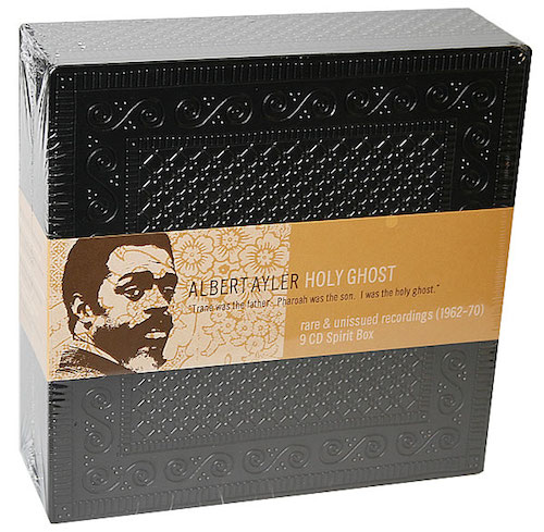 Albert Ayler's 'Holy Ghost' box