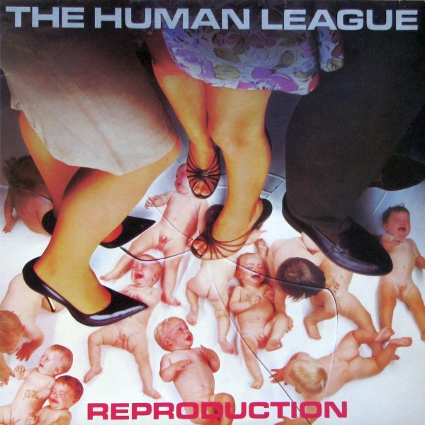 Thr Human League - 'Reproduction'