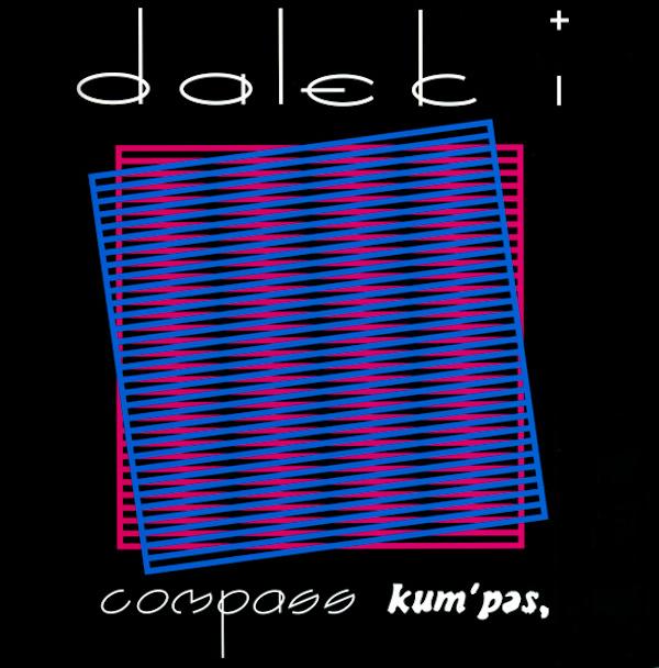 Dalek I - 'Compass Kum'pas'