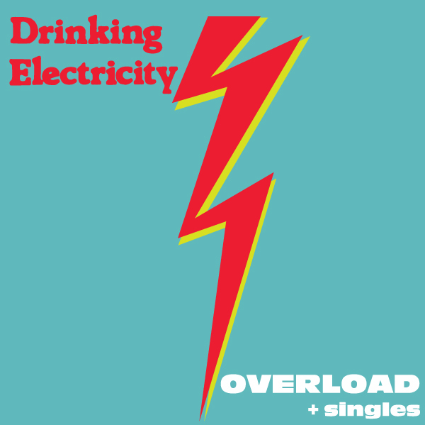 Drinking Electricity - 'Overload'