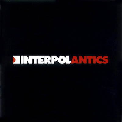 Interpol - 'Antics'