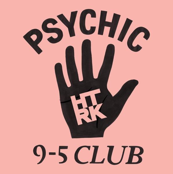 'Psychic 9-5 Club'