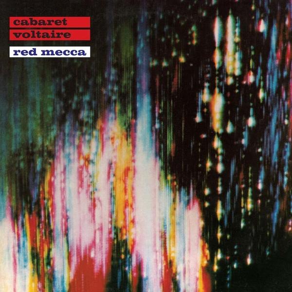 Cabaret Voltaire - 'Red Mecca'