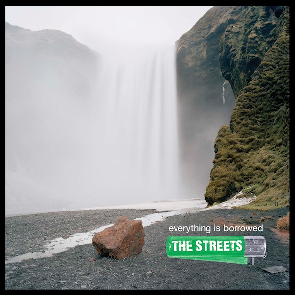 The Streets - 'Everything Is Borrowed'