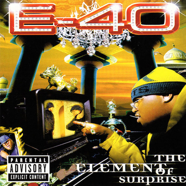 E-40 - 'The Element of Surprise'