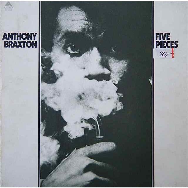 Anthony Braxton - 'Five Pieces'