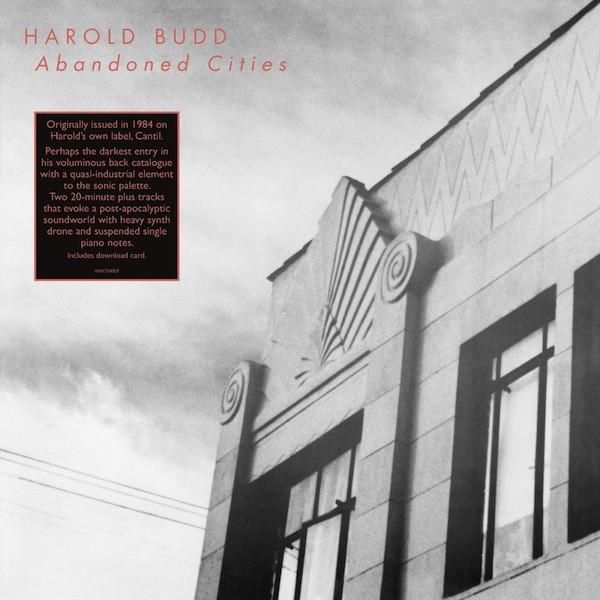 Harold Budd - 'Abandoned Cities'