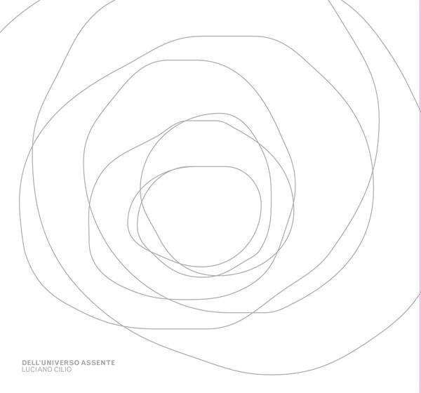 Luciano Cilio - 'Dell'Universo Assente' album cover